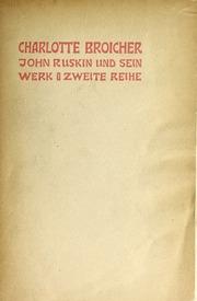 Vol v.2: John Ruskin und sein Werk