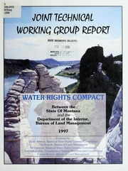 Vol 1998: Joint technical working group report : water rights compact between the state of Montana and the Department of the Interior, Bureau of Land Management 1997