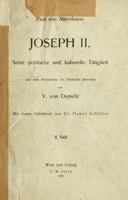 Vol 2: Joseph II. Seine politische und kulturelle tätigkeit