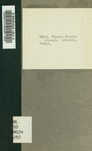 Joseph; opéra biblique en trois actes. Paroles de Alexandre Duval