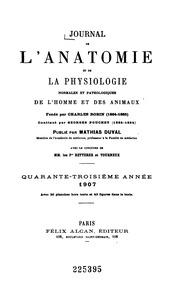 Vol 43: Journal de l-anatomie et de la physiologie normales et pathologiques de l-homme et des animaux