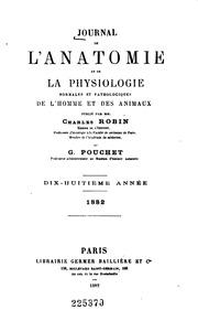 Vol 18: Journal de l-anatomie et de la physiologie normales et pathologiques de l-homme et des animaux