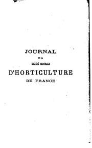 Journal de la Société centrale d-horticulture de France. microform