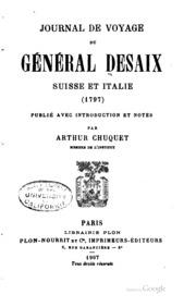 Journal de voyage du Général Desaix, Suisse et Italie (1797)