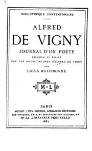Journal d-un poète, recueilli et pub. sur des notes intimes d-Alfred de Vigny