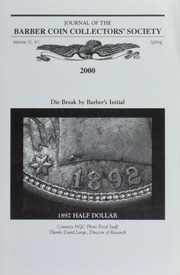 Journal of the Barber Coin Collectors' Society, vol. 11, no. 1