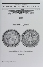 Vol 26n1: Journal of the Barber Coin Collectors Society