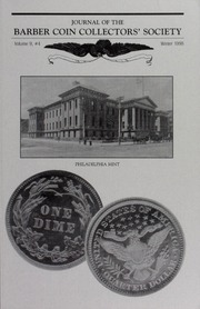 Journal of the Barber Coin Collectors' Society, vol. 9, no. 4