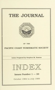The Journal of the Pacific Coast Numismatic Society: Index Issues 1-20