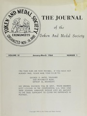 Journal of the Token and Medal Society, Vol. 4, No. 1