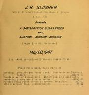 J.R. Slusher ... Portland, Oregon ... presents a satisfaction guaranteed mail auction ... auction ... auction ... [05/28/1947]