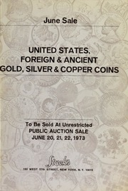 June Sale: United States, Foreign & Ancient Gold, Silver & Copper Coins