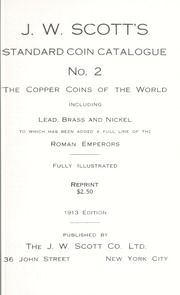 J.W. Scott's Standard Coin Catalogue No. 2: The Copper Coins of the World, 1913 Edition