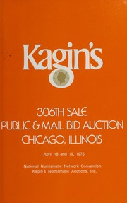 Kagin's 306th Sale: Public & Mail Bid Auction, Chicago, Illinois