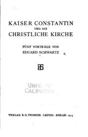 Kaiser Constantin und die christliche Kirche: Fünf Vorträge