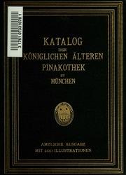 Katalog Der Gemälde Sammlung Der Kgl älteren Pina Kothek In München