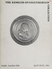 The Kessler-Spangenberger Collection