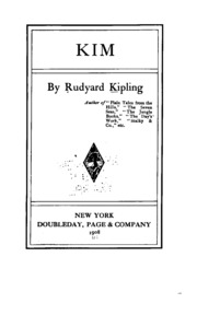 """kim by rudyard kipling The only people kipling ridiculed in """"kim were either british or russian some critics have used the character hurree chundra mookerjee babu as evidence of kipling preferring muslims to hindus but in fact that """"very fearful man went alone through much of the himalayas with the probably ."""