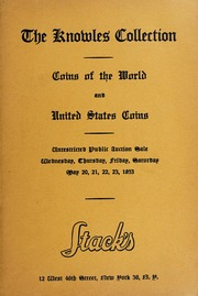 The Knowles Collection: Coins of the World and United States Coins