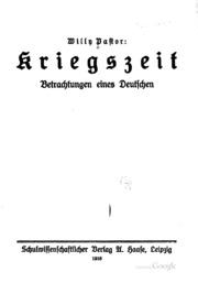 Kriegszeit, Betrachtungen eines deutschen: Betrachtungen e. Deutschen