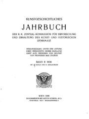 Vol 2: Kunstgeschichtliches Jahrbuch der K.k. Zentral-kommission für Erforschung ...