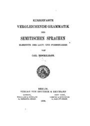 Kurzgefasste vergleichende grammatik der semitischen sprachen; elemente der laut- und formenlehre