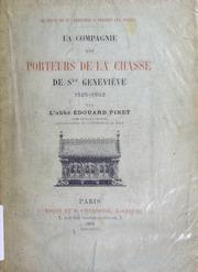 La compagnie des porteurs de la châsse de Ste. Geneviève, 1525-1902