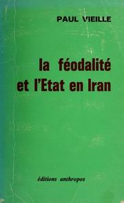 La fâeodalitâe et l-âEtat en Iran