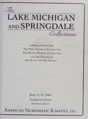 The Lake Michigan and Springdale Collections