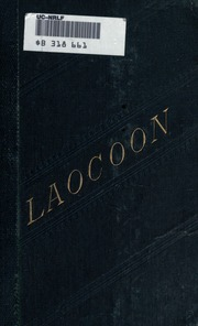 essay laocoon limit painting poetry upon An essay upon the limits of painting and poetry: with remarks illustrative of various points in the history of ancient art, translated by ellen frothingham boston, little, brown, 1904 laocoon, translated by sir.