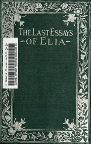 essay elia Book digitized by google from the library of harvard university and uploaded to the internet archive by user tpb.