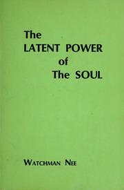 Watchman nee latent power soul