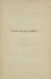 Notice sur les Yézidis publiée d-après deux manuscrits syriaques de la Bibliothèque Nationale et traduite