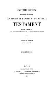 Vol 2: Introduction historique et critique aux livres de l-ancien et du nouveau testament