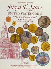 The Legendary Collection of Floyd. T. Starr United States Coins \Philadelphia Estate\
