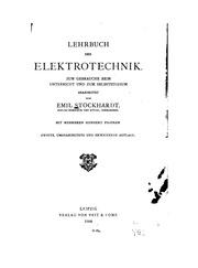 Lehrbuch der Elektrotechnik: Zum Gebrauch beim Unterricht und zum Selbststudium. Mit mehreren ...