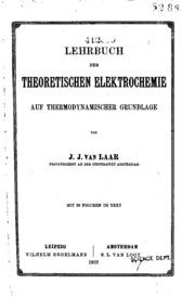 Lehrbuch der theoretischen Elektrochemie auf thermodynamischer Grundlage