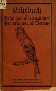 Lehrbuch für Gesangskanarienzüchter, Preisrichter und Vereine