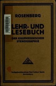 Lehr- und Lesebuch der kaufmännischen Stenographie System Gabelsberger, für Handelsakademien, zweiklassige Handelsschulen und andere kommerzielle Lehranstalten, sowie zum Selbstunterrichte