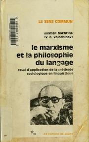 Le marxisme et la philosophie du langage: essai d-application de la méthode sociologique en linguistique