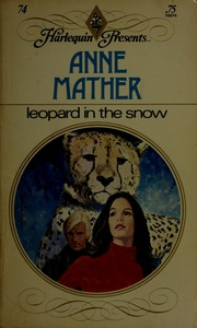 Leopard in the snow : Mather, Anne : Free Download, Borrow, and