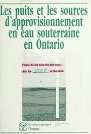 Les puits et les sources d-approvisionnement en eaux souterraines en Ontario
