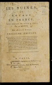 Les ruines, ou, Voyage en France : pour servir de suite à celui de la Grèce