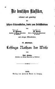 Lessings Nathan der Weise: Erläutert und gewürdigt...