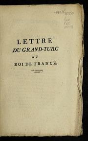 Lettre du grand-turc au roi de France.