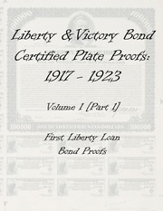 Liberty & Victory Bonds Certified Plate Proofs: 1917-1923 (vol. 1, part 1)