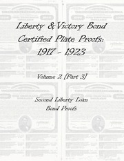 Liberty & Victory Bonds Certified Plate Proofs: 1917-1923 (vol. 2, part 3)