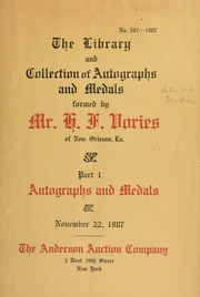 The library and collection of autographs and medals formed by Mr. H. F. Vories ... [11/22/1907]