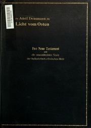 Licht vom Osten; das Neue Testament und die neuentdeckten Texte der hellenistisch-römischen Welt
