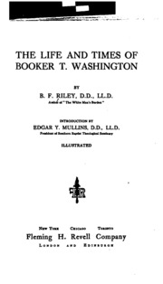 the life and times of booker t washington Frederick douglass: an american life was released in 1985 the film was  available for purchase, along with booker t washington: the life.